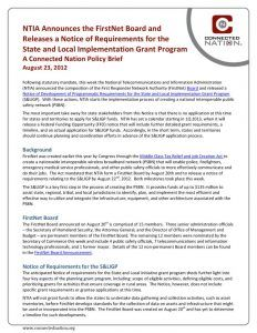 thumbnail of NTIA Announces the FirstNet Board and Releases a Notice of Requirements for the State and Local Implementation Grant Program: A Connected Nation Policy Brief