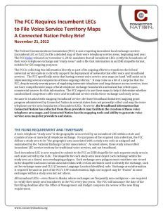 thumbnail of The FCC Requires Incumbent LECs to File Voice Service Territory Maps: A Connected Nation Policy Brief