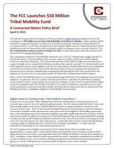 thumbnail of The FCC Launches $50 Million Tribal Mobility Fund: A Connected Nation Policy Brief