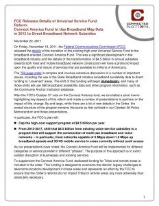 thumbnail of FCC Releases Details of Universal Service Fund Reform: Connect America Fund to Use Broadband Map Data in 2012 to Direct Broadband Network Subsidies