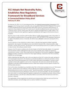 thumbnail of FCC Adopts Net Neutrality Rules, Establishes New Regulatory Framework for Broadband Services: A Connected Nation Policy Brief