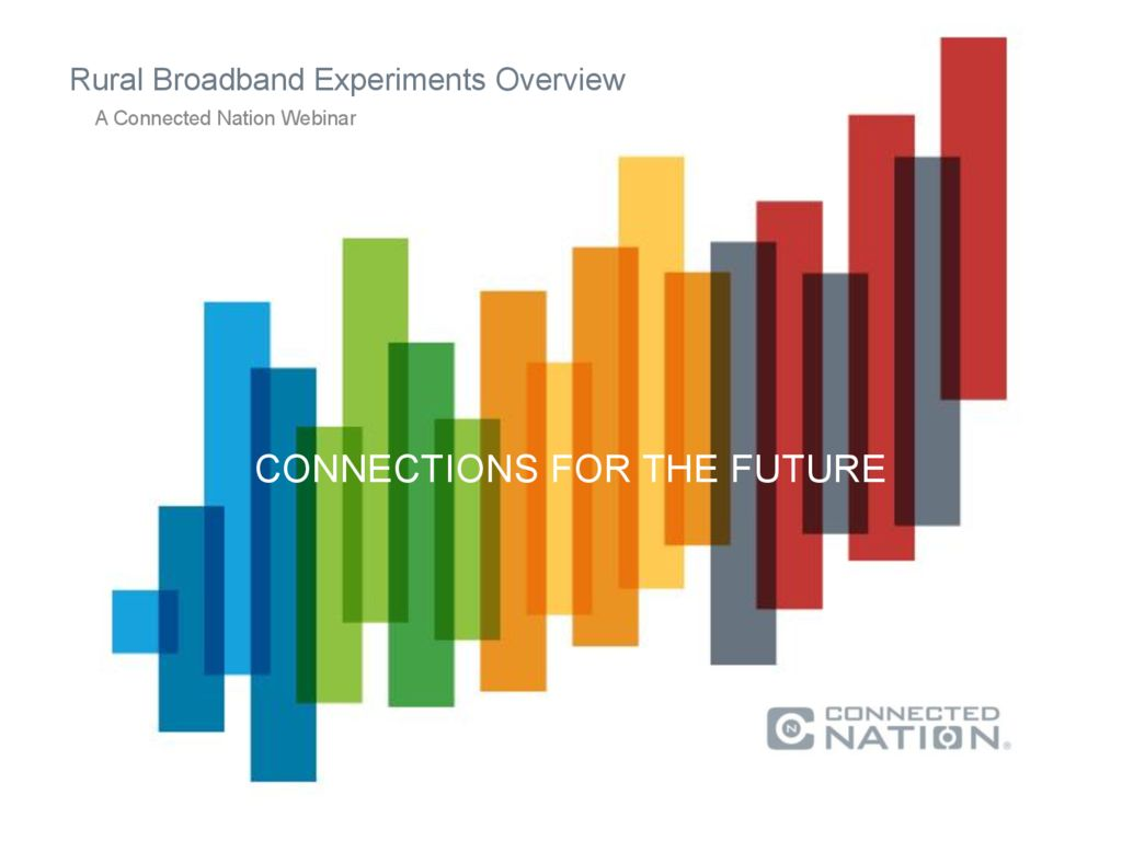 thumbnail of FCC Rural Broadband Experiments Webinar Presentation Slides