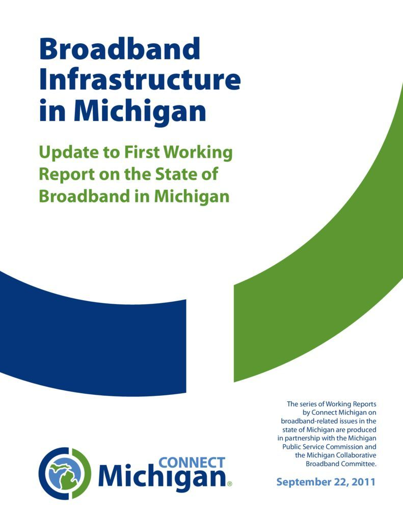 thumbnail of Broadband Infrastructure in Michigan: An Update to the First Working Report on the State of Broadband in Michigan