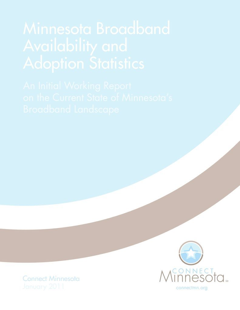 thumbnail of Minnesota Broadband Availability and Adoption Statistics An Initial Working Report on the Current State of Minnesota's Broadband Landscape